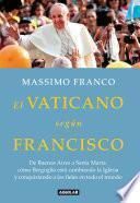 El Vaticano según Francisco
