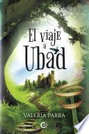El viaje a Ubad