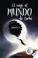 El viaje al mundo de Lucía