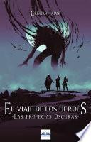 El Viaje De Los Héroes