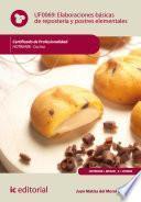 Elaboraciones básicas de repostería y postres elementales. HOTR0408
