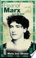 Eleanor Marx. La hija de Karl