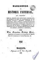 Elementos de historia universal que comprenden desde el principio del mundo hasta nuestros dias...