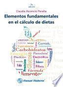Elementos fundamentales en el cálculo de dietas