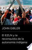 ELZN y la renconquista de la autonomía indígena