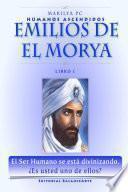 Emilios De El Morya - Libro I