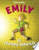 Emily y el tesoro mágico (Colección Emily 3)