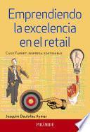 Emprendiendo la excelencia en el retail