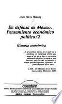 En defensa de México: Análisis económico