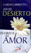 EN EL DESIERTO FLORECE EL AMOR