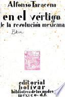 En el vertigo de la revolucion mexicana ...
