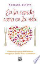 En la comida como en la vida