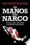 En Manos del Narco / In Hands of the Narco