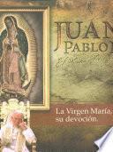 Encíclicas de Juan Pablo II, El Papa Peregrino