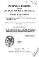 Enciclopedia de terapeutica o Tratado de terapéutica especial, médica y quirúrgica