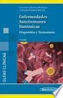 Enfermedades autoinmunes sistémicas : diagnóstico y tratamiento