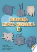 Enfermería medico quirúrgica. Tomo II
