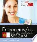 Enfermeros/as. Servicio de Salud de Castilla-La Mancha (SESCAM). Temario específico. Vol. I.