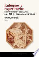Enfoques y experiencias de innovación educativa con TIC en educación superior