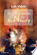 Enrique Se Escribe Con N de Bunbury