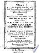 Ensayo historico-apologetico de la literatura Española contra las opiniones preocupadas de olgunos escritores modernos italianos