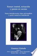 Ensayo teatral, actuación y puesta en escena. Stanislavski, psicoanálisis y praxis teatral