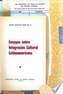 Ensayos sobre integración cultural latinoamericana