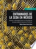 Entramados de la seda en México