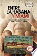 Entre La Habana y Miami