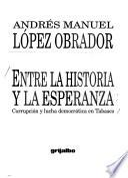 Entre la historia y la esperanza