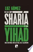Entre la sharía y la yihad