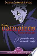 Entre vampiros anda el cuento