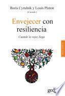Envejecer con resiliencia