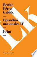 Episodios nacionales IV. Prim