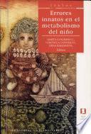 Errores Innatos en El Metabolismo Del Niño