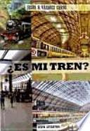 ¿Es mi tren?