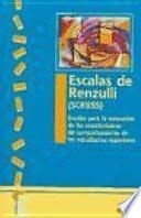 Escalas de Renzulli (SCRBSS)