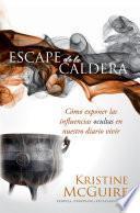 Escape de la caldera