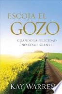 Escoja el Gozo