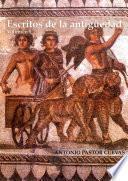 Escritos de la antigüedad. Volumen I