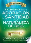 Escrituras para la adoracin, la santidad y la naturaleza de Dios/Scriptures for Worship, Holiness, and the Nature of God