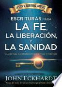 Escrituras para la fe, la liberación y la sanidad / Scriptures for Faith, Deliverance and Healing