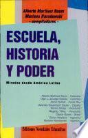 Escuela, historia y poder