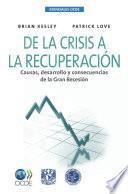 Esenciales OCDE De la crisis a la recuperación Causas, desarrollo y consecuencias de la Gran Recesión