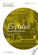 España. La apertura al mundo. Tomo 3 (1880-1930)