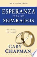 Esperanza para los Separados / Hope for the Separated