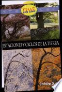 Estaciones y ciclos de la tierra: Fluent Plus (Nonfiction Readers)