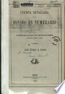 Estados de la inversión detallada de los fondos en numerario