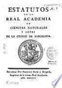 Estatutos de la Real Academia de Ciencias Naturales y Artes de la Ciudad de Barcelona