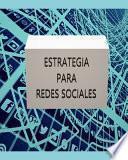 Estrategia para redes sociales